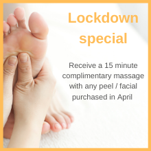 Lockdown Peel & Facial Special - free 15 minute massage